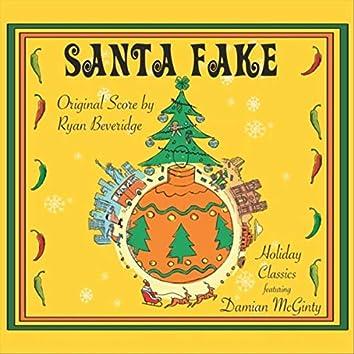 Santa Fake (Original Score and Holiday Classics)