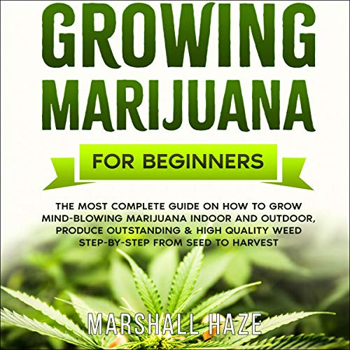 Growing Marijuana for Beginners cover art