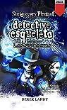 Detective Esqueleto: Los sin rostro par Landy