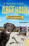 Abgenagt. Kommissar Kempff kommt auf den Hund: Küsten-Krimi von Christian Gailus