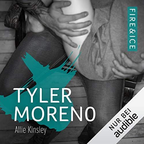 Tyler Moreno (German edition)     Fire & Ice 2              By:                                                                                                                                 Allie Kinsley                               Narrated by:                                                                                                                                 Corinna Dorenkamp,                                                                                        Louis Friedemann Thiele                      Length: 10 hrs and 35 mins     Not rated yet     Overall 0.0