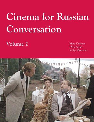 Cinema for Russian Conversation, Volume 2