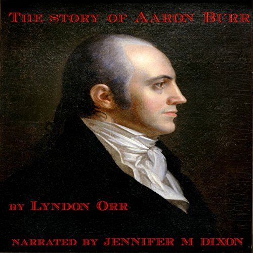 The Story of Aaron Burr cover art