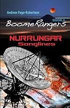 BoomeRangers Book 6 Nurrungar Songlines