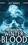 This Rotten World: Winter of Blood