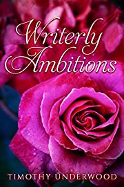 Writerly Ambitions: An Elizabeth and Darcy Story