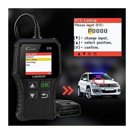 LAUNCH OBD2 Scanner CR319 Check Engine Code Reader with Full OBD2 Functions, Car Engine Fault Code Reader CAN Scan Tool… 4 【CHECK ENGINE LIGHT OBD2 SCANNER】The obd2 scanner CR319 full obd2 function scanner can fast read and clear trouble codes, check emission-related monitors, accurately pinpoint the problems of your vehicle, turn off the MIL (Malfunction Indicator Lamp), and reset the monitors. It enables you to fix the issues yourself, or enlighten you about what might happen before bringing in for repairing. Save your money! Save your time! OVER 200,0000 DIYER 's First Choice !!! 【READ AND CLEAR CODES READER】The lowest price obd2 scanner with full obd2 function scanner, including Read and erase code (Generic, Manufacturer Specific, and Pending Codes) and show code definitions, I/M Readiness, live date, Freeze Frame, Vehicle Information, O2 Sensors, EVAP, On-Board Monitor Test (Mode 6), Component Test, etc,which can help you find the hidden problems and simplify diagnosis, resolve the reasons which light up the engine light, and present you the status of the car engine. 【ONE-CLICK I/M READINESS & DTC LOOKUP】The code reader is equipped with One-Click I/M readiness, which makes it more efficient to check the emission state and readiness so as to have a clear idea about vehicle health status. To assist you in passing the emission test easily, the OBD2 code reader would make sure the monitors are all set. The built-in DTC library with a database of over 3000 code definitions, automatically displayed after reading. Read the definitions, solve the problems.