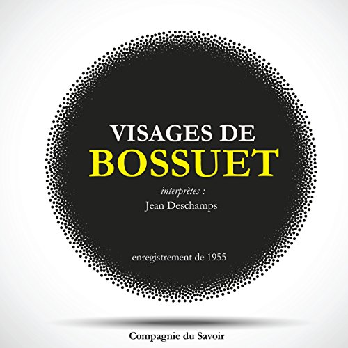 Visages de Bossuet audiobook cover art