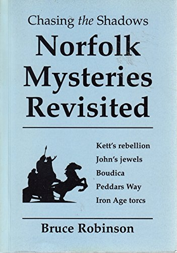 Download Chasing the Shadows: Norfolk Mysteries Revisited 0952337916