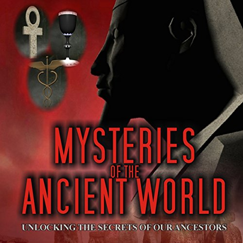 Mysteries of the Ancient World audiobook cover art