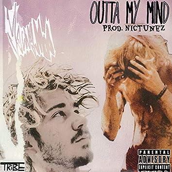 Outta My Mind