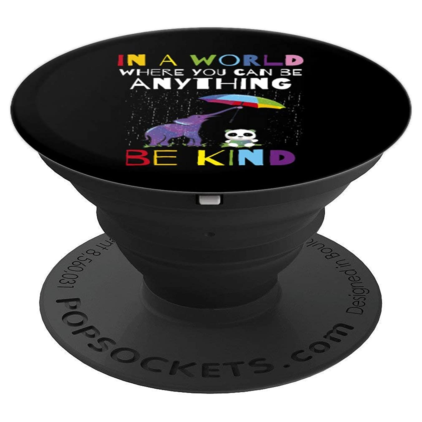In A World Where You Can Be Anything Be Kind - PopSockets Grip and Stand for Phones and Tablets