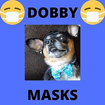 Dobby - Masks