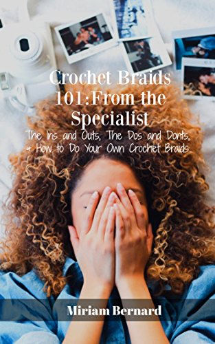 Crochet Braids 101: From The Specialist
