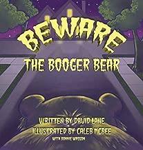 Beware the Booger Bear