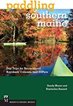Paddling Southern Maine: Day Trips for Recreational Kayakers, Canoers, and SUPers