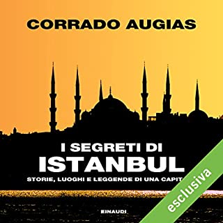 I segreti di Istanbul. Storie, luoghi e leggende di una capitale audiobook cover art