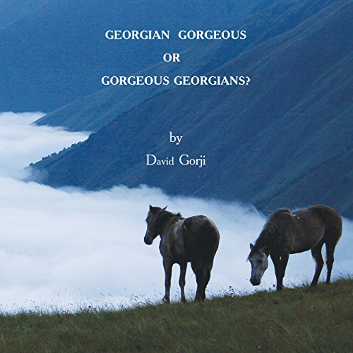 Georgian Gorgeous or Gorgeous Georgians? audiobook cover art