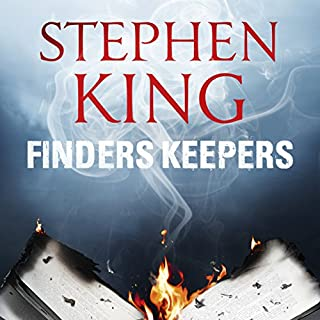 Finders Keepers                   By:                                                                                                                                 Stephen King                               Narrated by:                                                                                                                                 Will Patton                      Length: 13 hrs and 3 mins     2,189 ratings     Overall 4.5