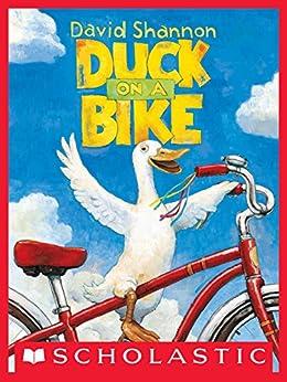 Duck on a Bike by [David Shannon]