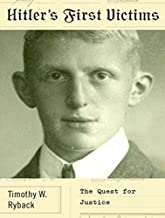 Hitler's First Victims: The Quest for Justice