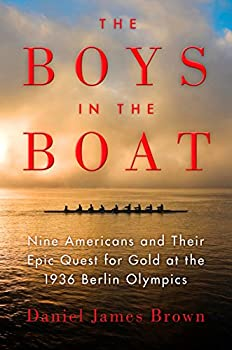 Paperback The Boys in the Boat : The True Story of an American Team's Epic Journey to Win Gold at the 1936 Olympics [Large Print] Book