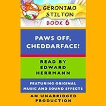 Geronimo Stilton Book 6: Paws Off, Cheddarface!