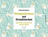 Heringsschmaus und Kreuzlstecken: Geschichten und Bräuche rund um Ostern