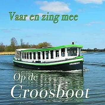 Vaar en zing mee op de Croosboot