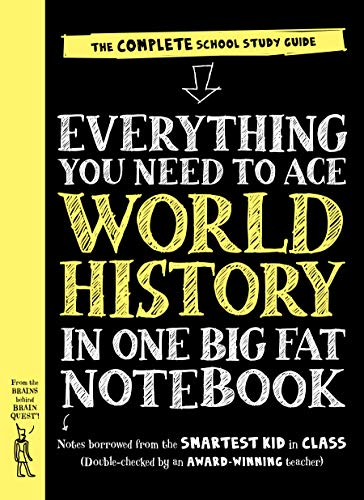 Everything You Need to Ace World History in One Big Fat Notebook: The Complete School Study Guide (Big Fat Notebooks)