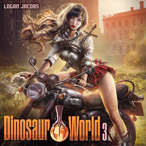 Dinosaur World 3 Audiobook By Logan Jacobs cover art
