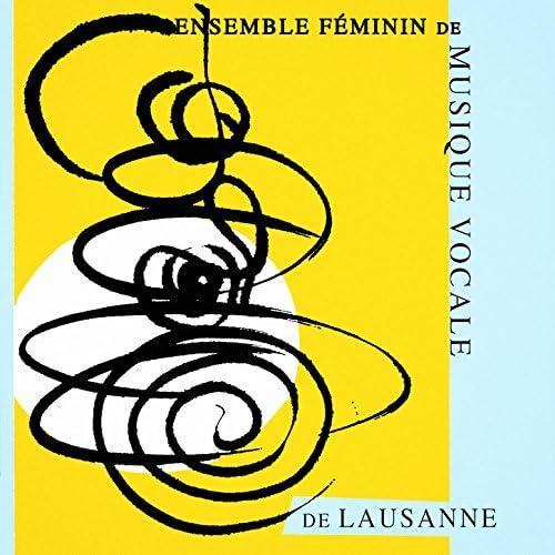 Ensemble Féminin de Musique Vocale de Lausanne & Marie-Hélène Dupard