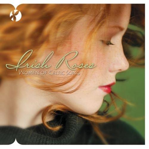Irish Roses: Women of Celtic Song by Carlyle Fraser, Laurel MacDonald, Rowena Taheny & Eleanor McCain [Music CD]