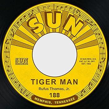 Tiger Man / Save That Money