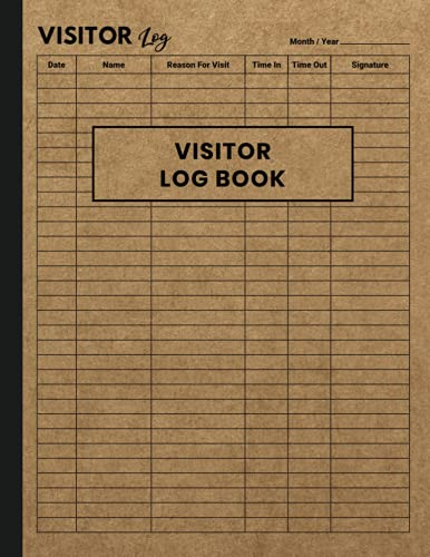 Visitor Log Book: Sign In and Out Book for Schools, Hospitals, Front Desk Security, Business, Doctors, Salon, Office, Hotels and More, Contact Tracing Log Book Vintage Brown Cover