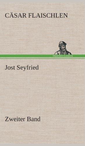 Jost Seyfried: Zweiter Band
