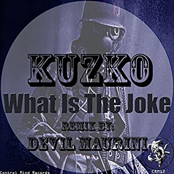 What Is The Joke EP