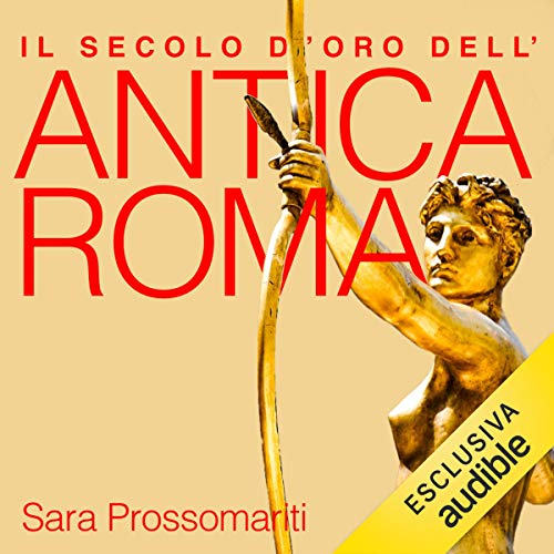 Il secolo d'oro dell'antica Roma copertina