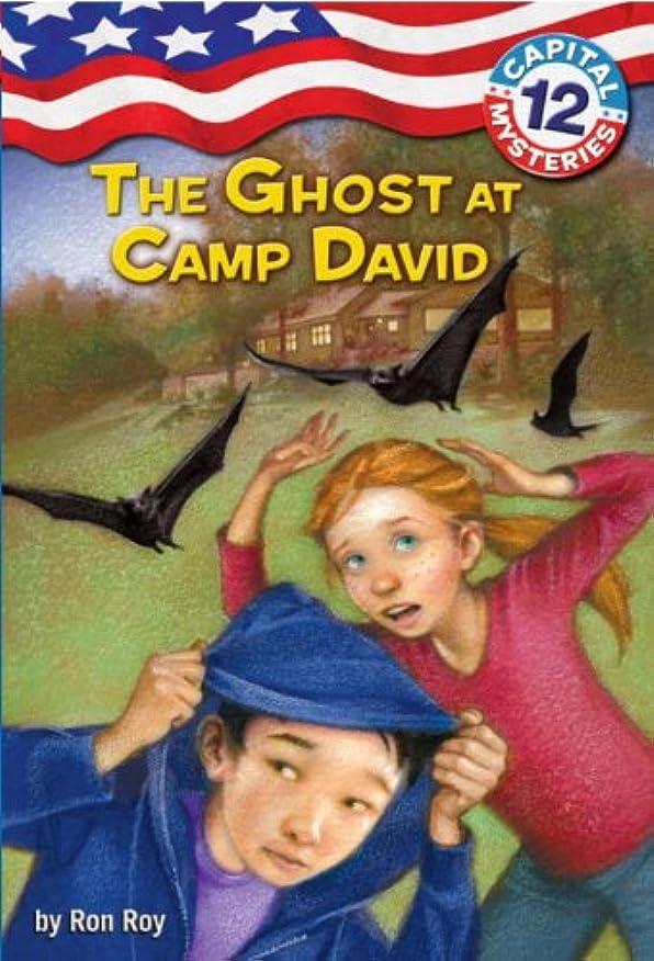 ペダルレバー二年生Capital Mysteries #12: The Ghost at Camp David (English Edition)
