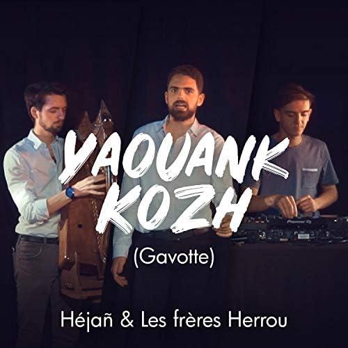 Hejañ & Les frères Herrou