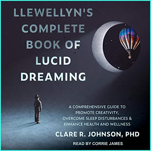 Llewellyn's Complete Book of Lucid Dreaming  By  cover art