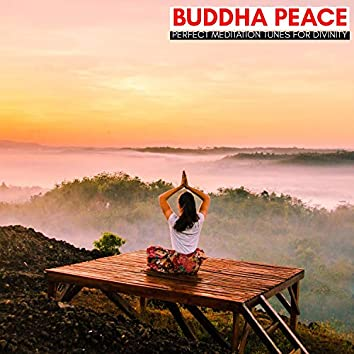 Buddha Peace - Perfect Meditation Tunes For Divinity