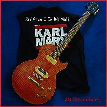 Röd Gitarr I En Blå Värld