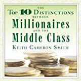 top 10 audio books - The Top 10 Distinctions Between Millionaires and the Middle Class