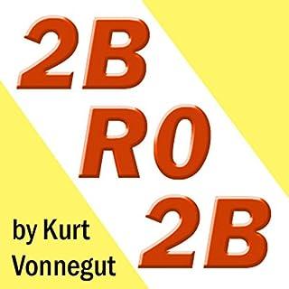 2BR02B audiobook cover art
