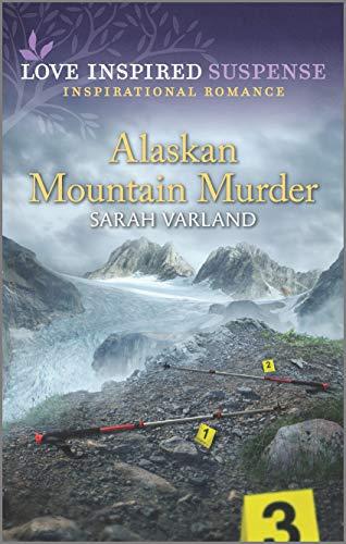 Alaskan Mountain Murder (Love Inspired Suspense)