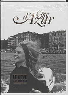 Côte d'Azur: le rêve : une zone de plaisir innocent: le reve/The dream