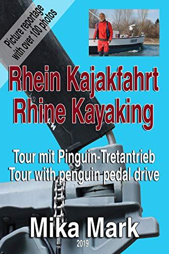 Kajakfahrt auf dem Rhein: Bildreportage einer Kajak-Tour von Karlsruhe nach Mannheim am 29.03.19 (German Edition)