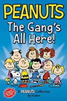 Peanuts: The Gang's All Here!: Two Books In One (Peanuts Kids)