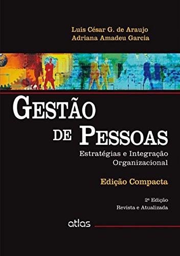 Gestão De Pessoas: Estratégias E Integração Organizacional (Edição Compacta)